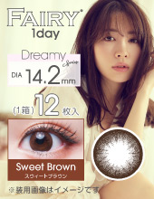 新包装 (1 Day) Fairy Dreamy Series - Sweet Browm 鎌田安里纱爱用 (日拋/10片裝/需预订3-4天)
